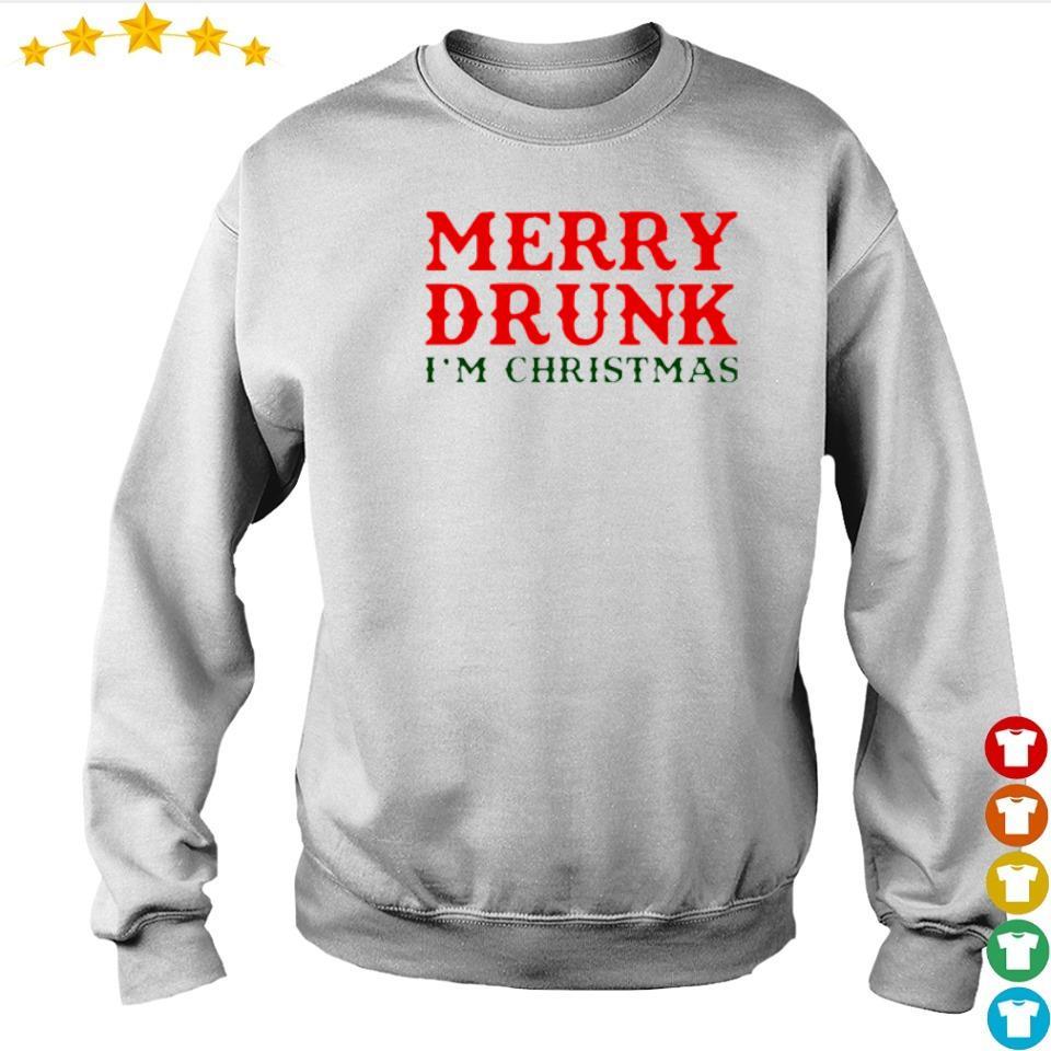 Merry drunk I'm Chirstmas s sweater