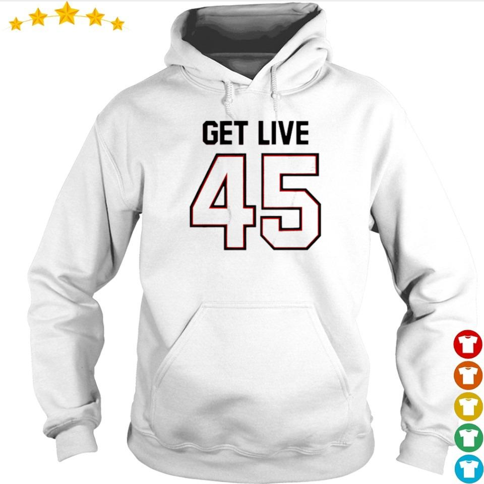 Official get live 45 s hoodie