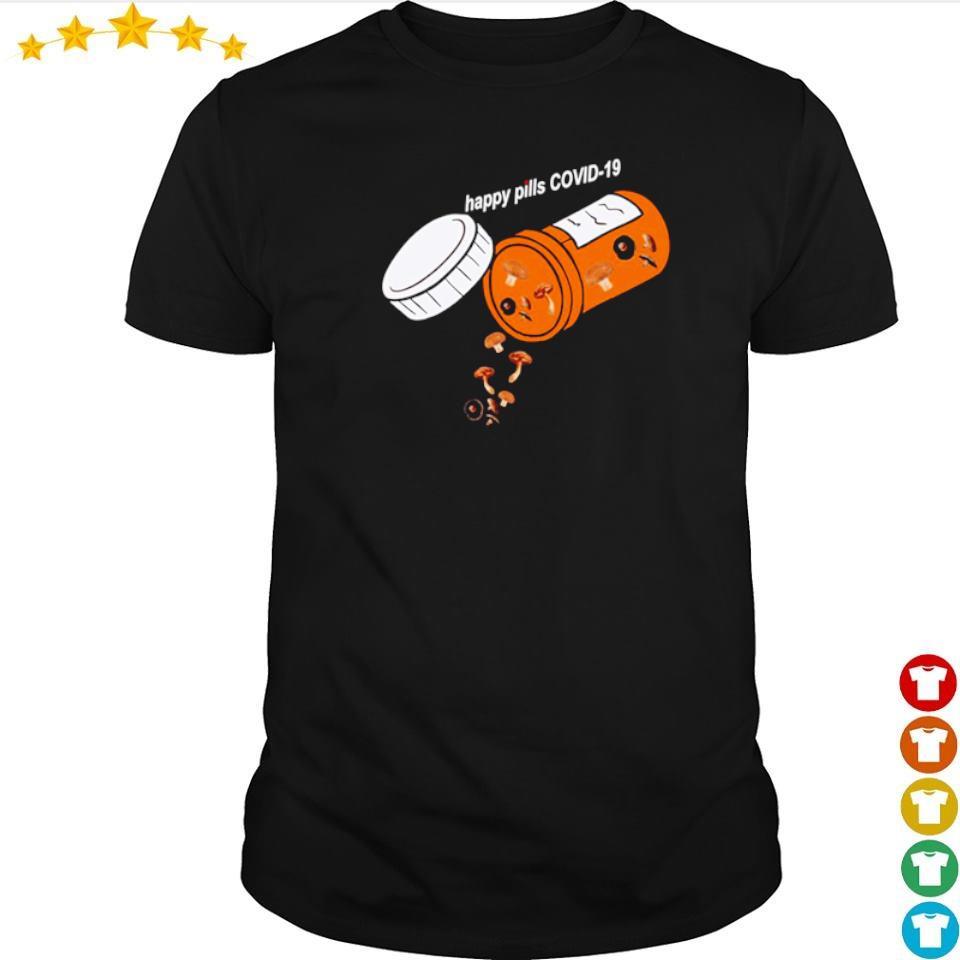 Official mushroom happy pill covid 19 shirt