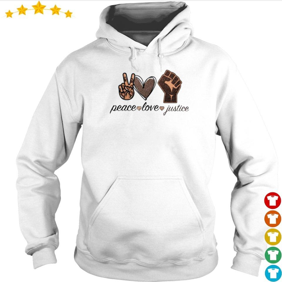 Peace love and justice s hoodie