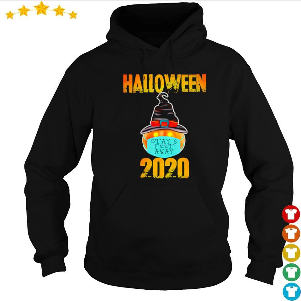 Pumpkin wearing mask stay 6 feet away Halloween 2020 s hoodie
