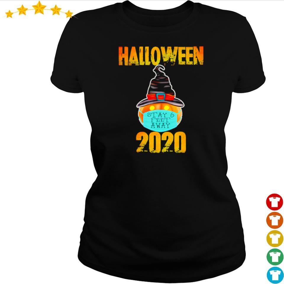 Pumpkin wearing mask stay 6 feet away Halloween 2020 s ladies tee