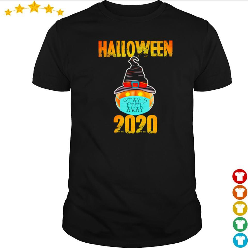 Pumpkin wearing mask stay 6 feet away Halloween 2020 shirt