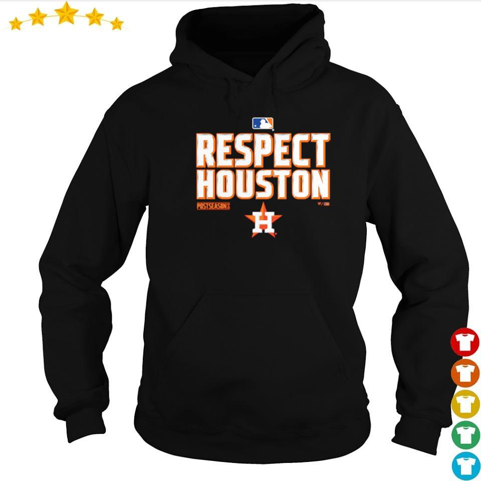 Respect Houston Astros postseason 2020 s hoodie