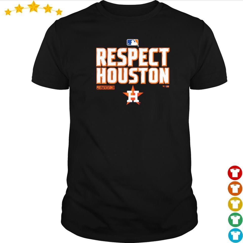 Respect Houston Astros postseason 2020 shirt