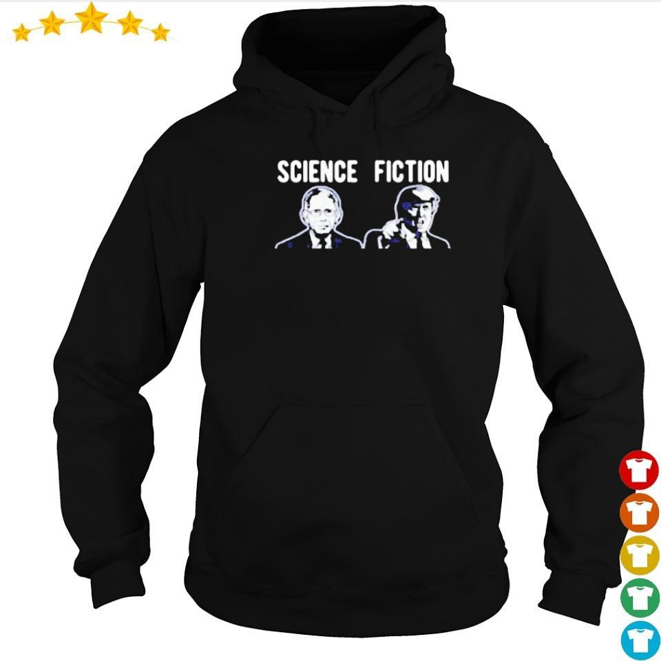 Science fiction Fauci vs Donlad Trump s hoodie