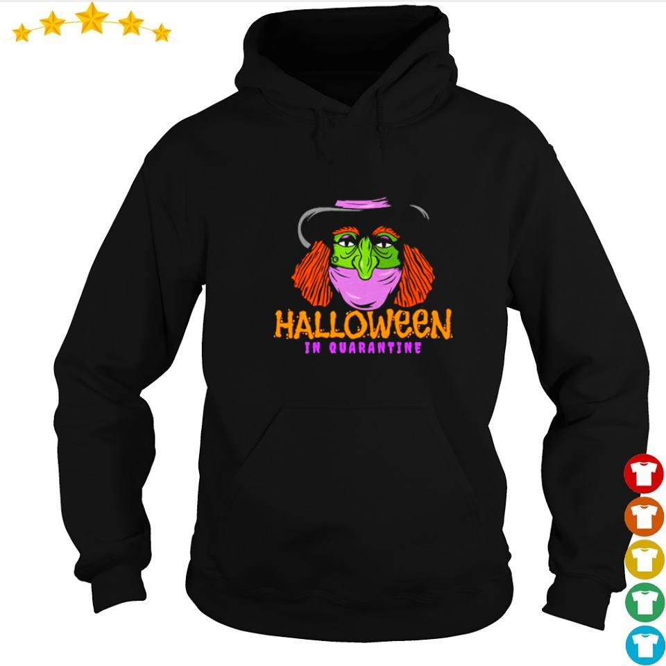 Witch wearing mask Halloween in quarantine s hoodie
