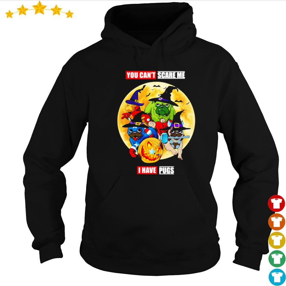 You can't scare me I have Pugs Avengers Halloween s hoodie