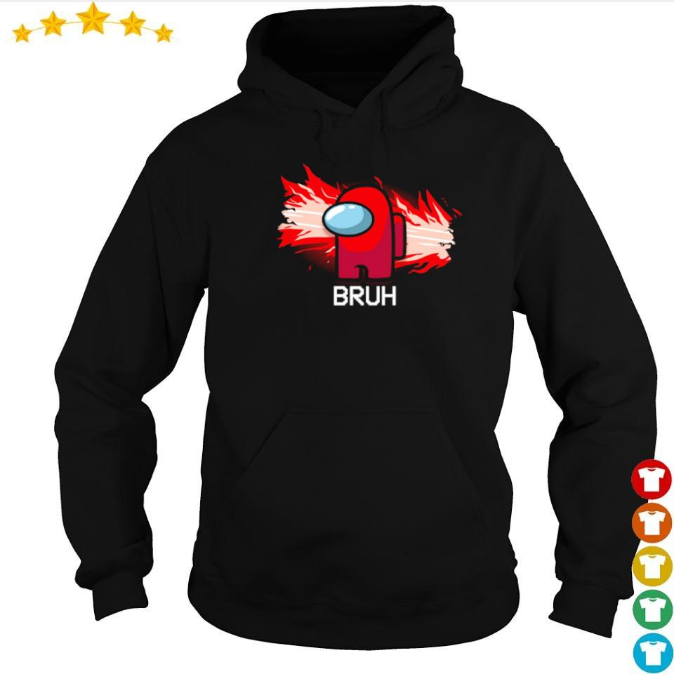 Among us bruh moments s hoodie