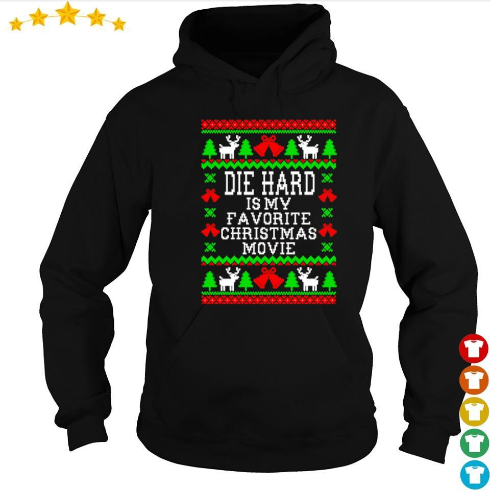 Die hard is my favorite Christmas movie sweater hoodie