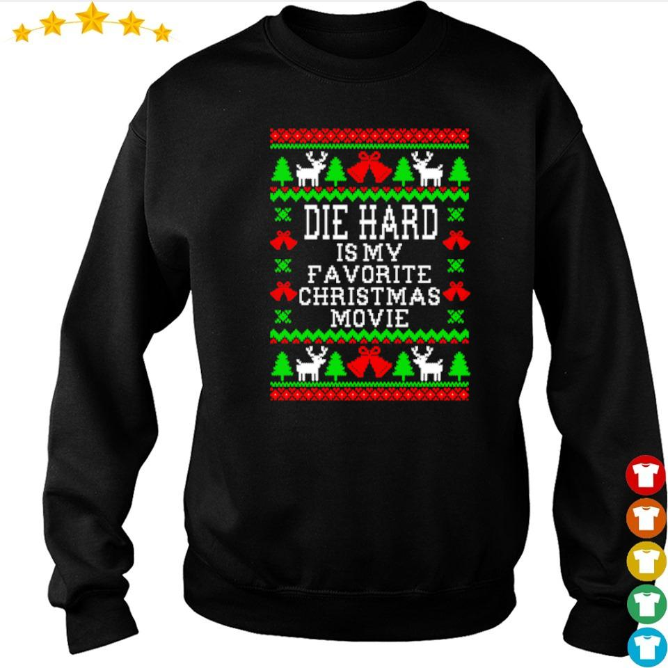 Die hard is my favorite Christmas movie sweater