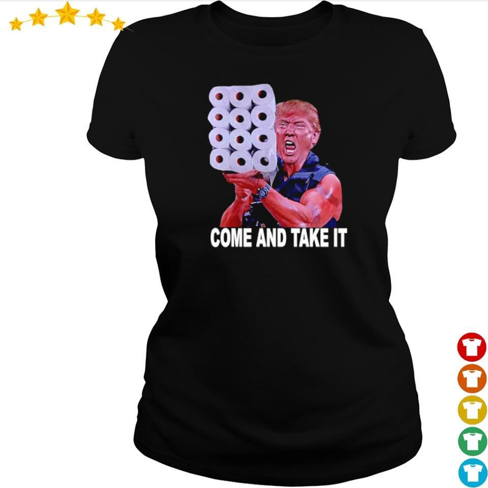 Donald Trump toilet paper come and take it s ladies tee