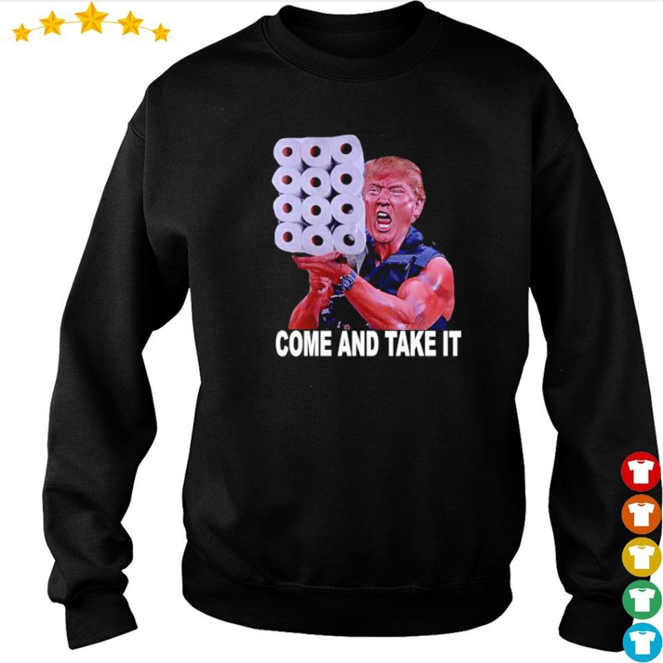 Donald Trump toilet paper come and take it s sweater