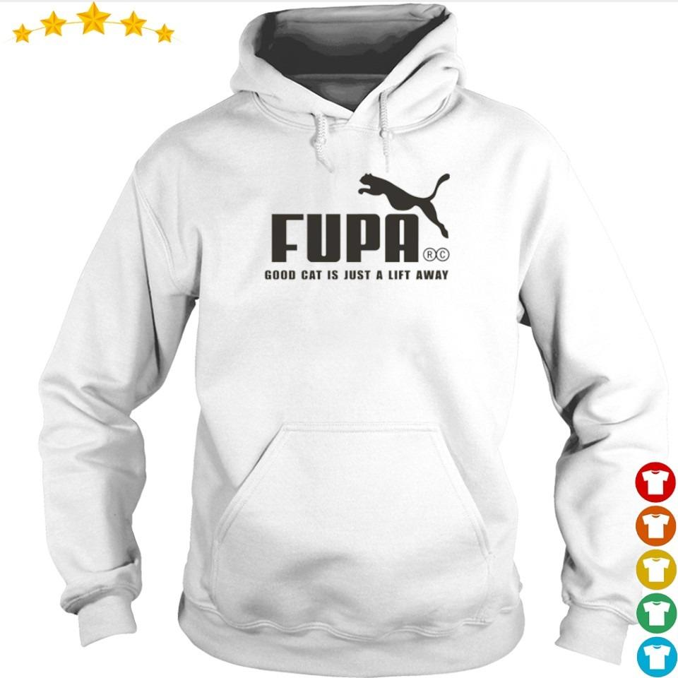 Fupa good cat is just a lift away s hoodie
