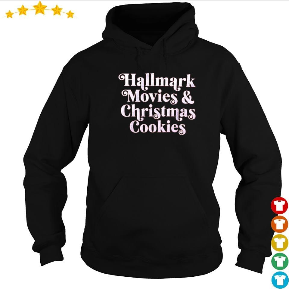 Hallmark movies and Christmas cookies sweater hoodie