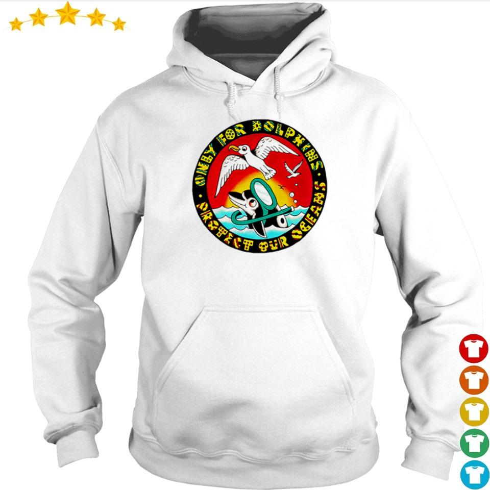 Only for dolphins action bronson s hoodie