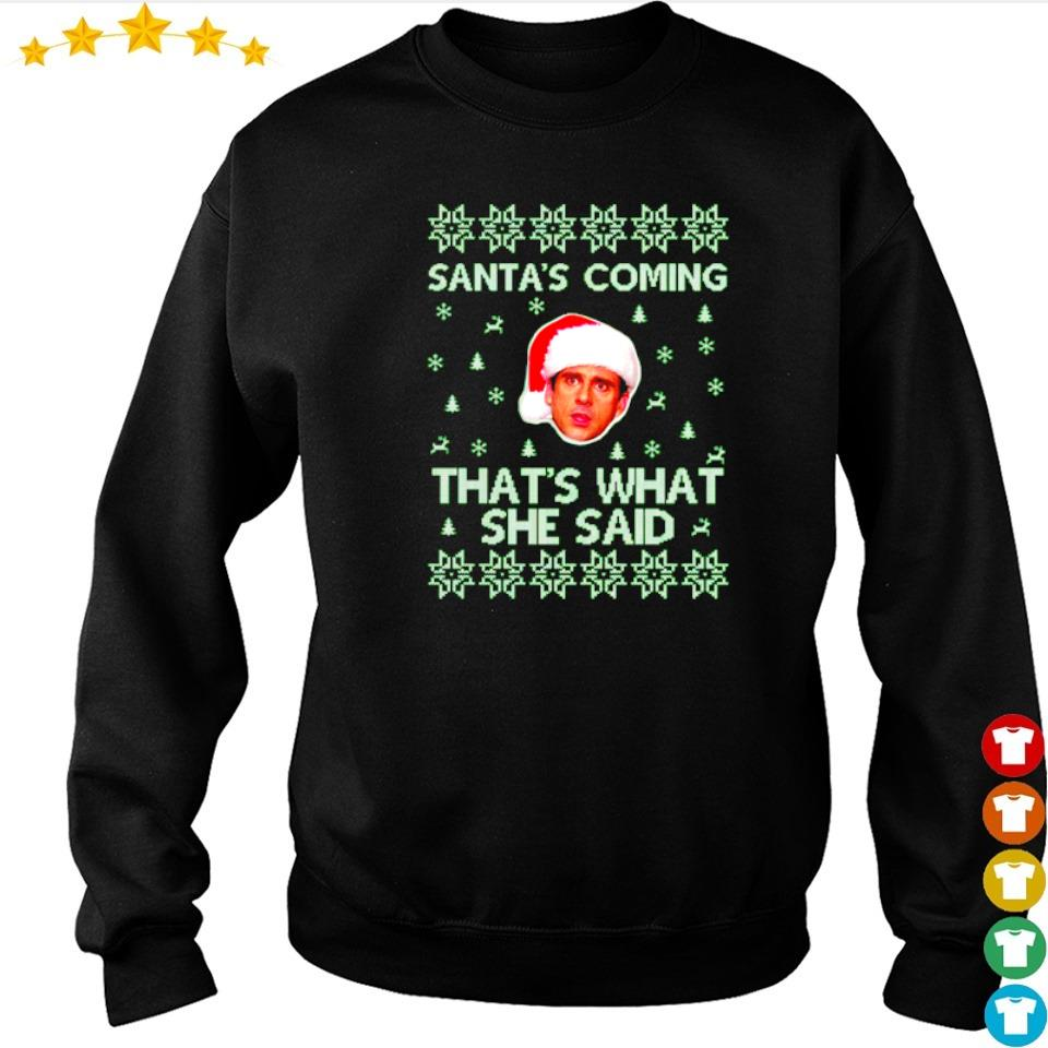 Steve Carell Santa's coming that's what she said Christmas sweater