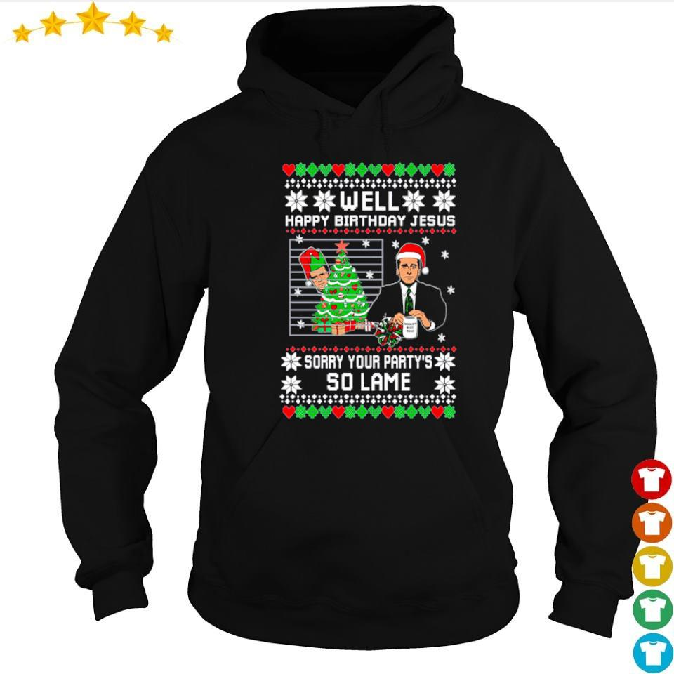 Steve Carell well happy birthday Jesus sorry your party's so lame sweater hoodie