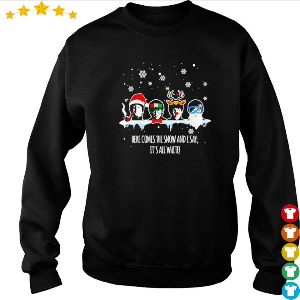 The Beatles here comes the snow and I say it's all white Chirstmas sweater
