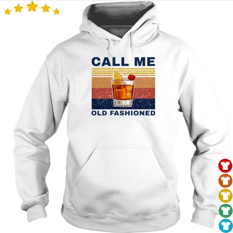 Whiskey cocktail call me old fashioned s hoodie