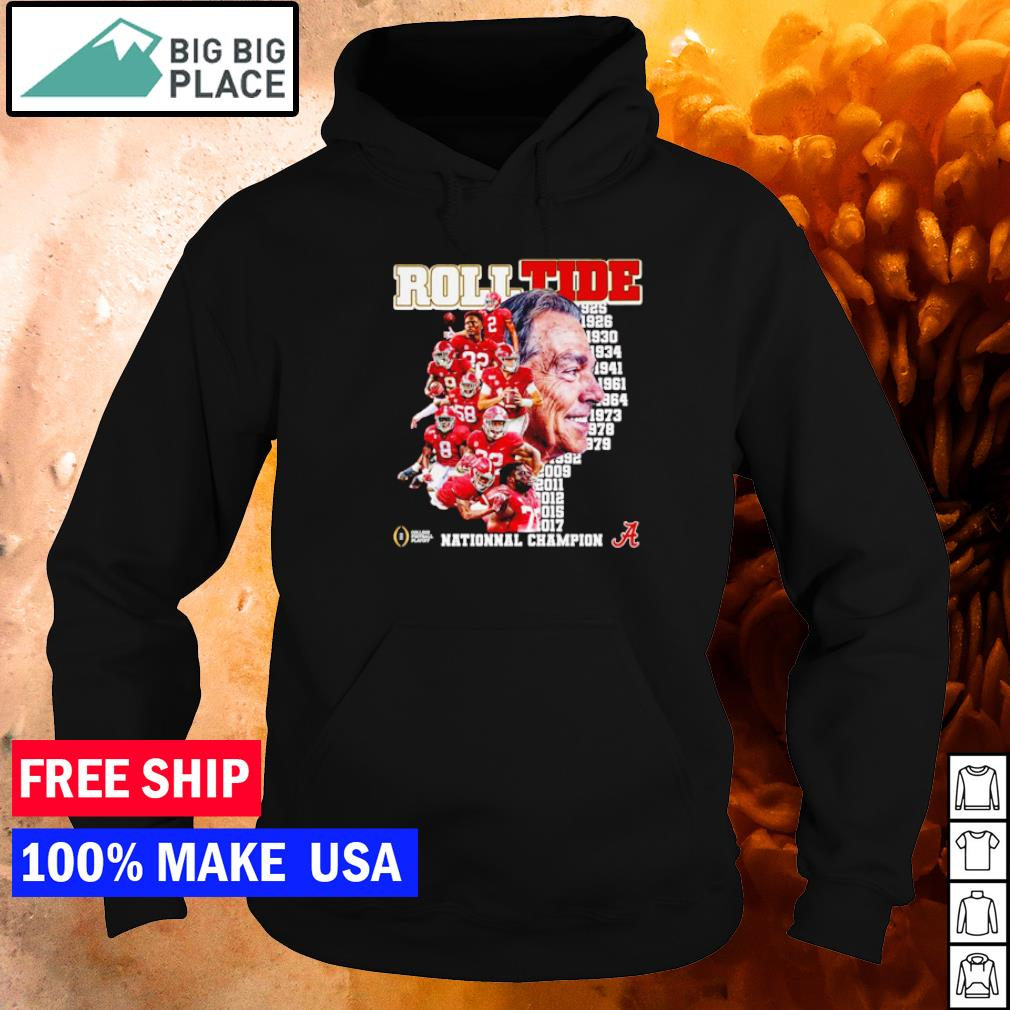 Alabama Crimson Tide from 1925 to 2017 National Champion s hoodie