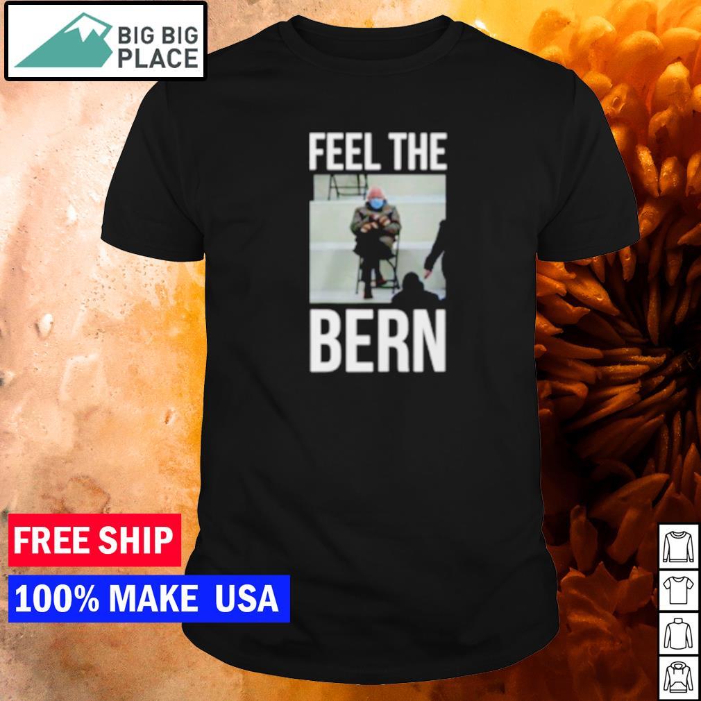 Bernie Sanders meme feel the bern shirt