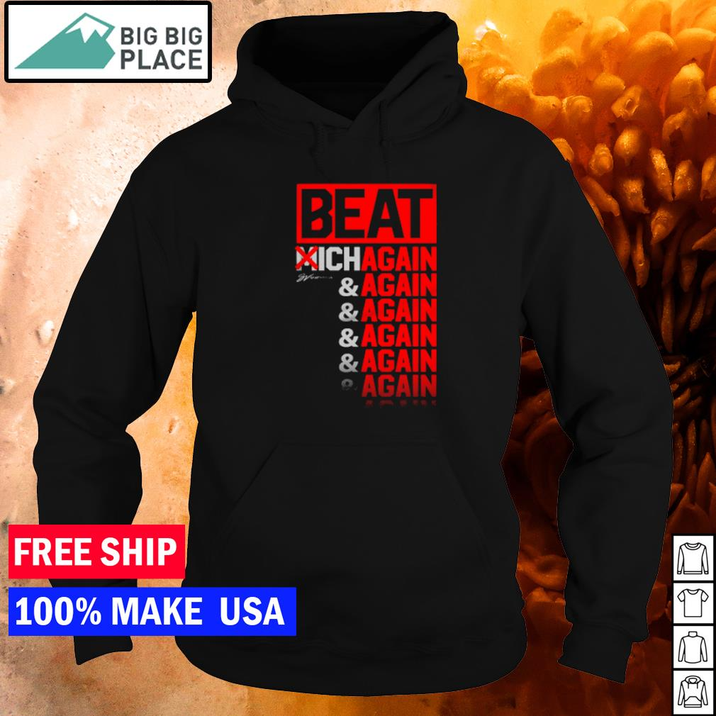 Cleveland Browns beat Michigan again and again and again s hoodie