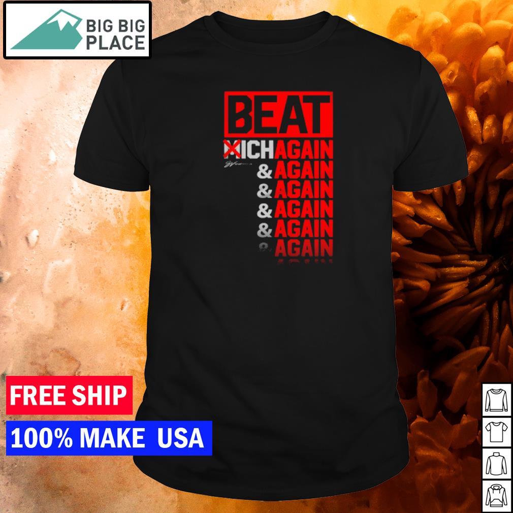 Cleveland Browns beat Michigan again and again and again shirt