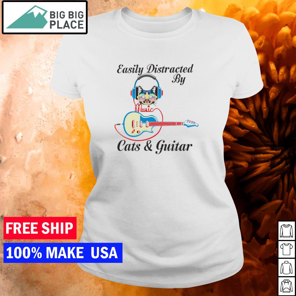 Easily distracted by cats and guitar s ladies tee