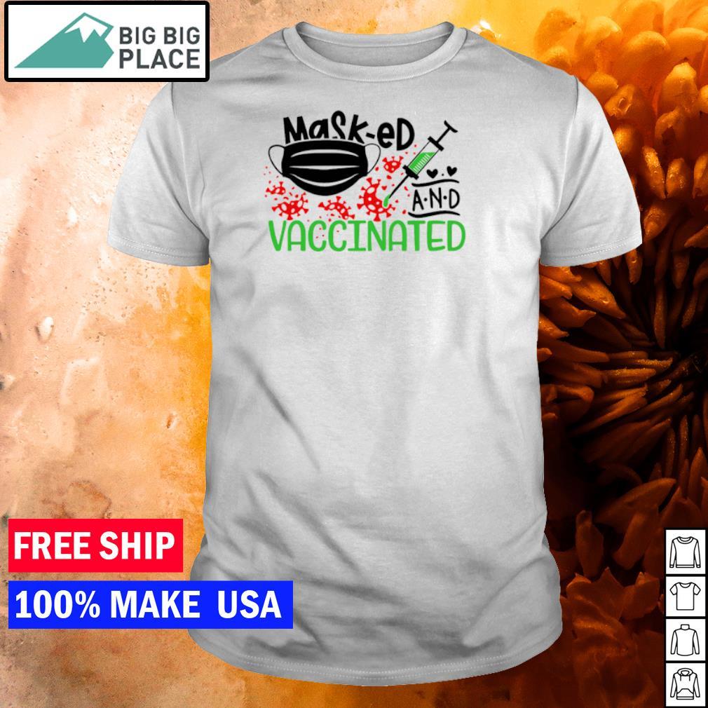 Masked and vaccinated covid 19 shirt