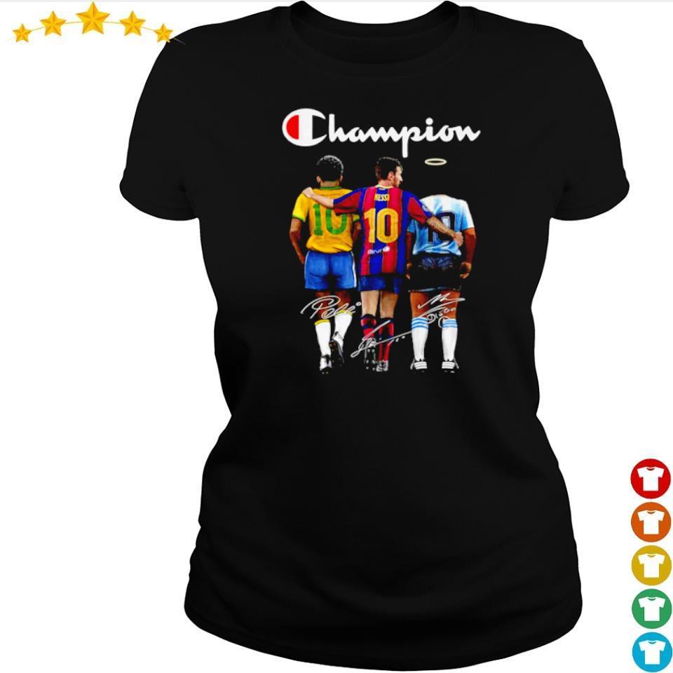 Messi Pele and Diego Maradona champion signature s ladies tee