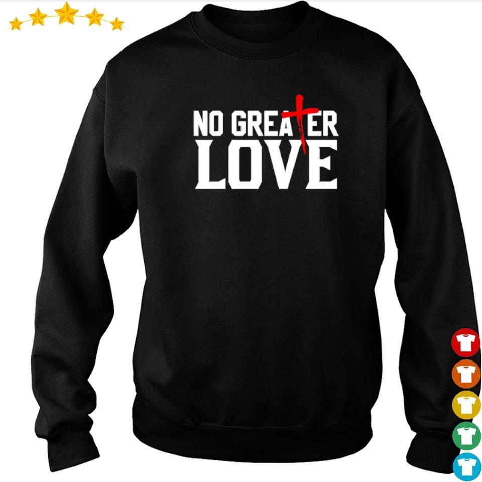 Official no greater love 2021 shirt