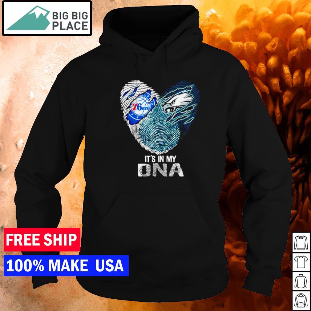 Philadelphia 76ers and Philadelphia Eagles it's in my DNA s hoodie