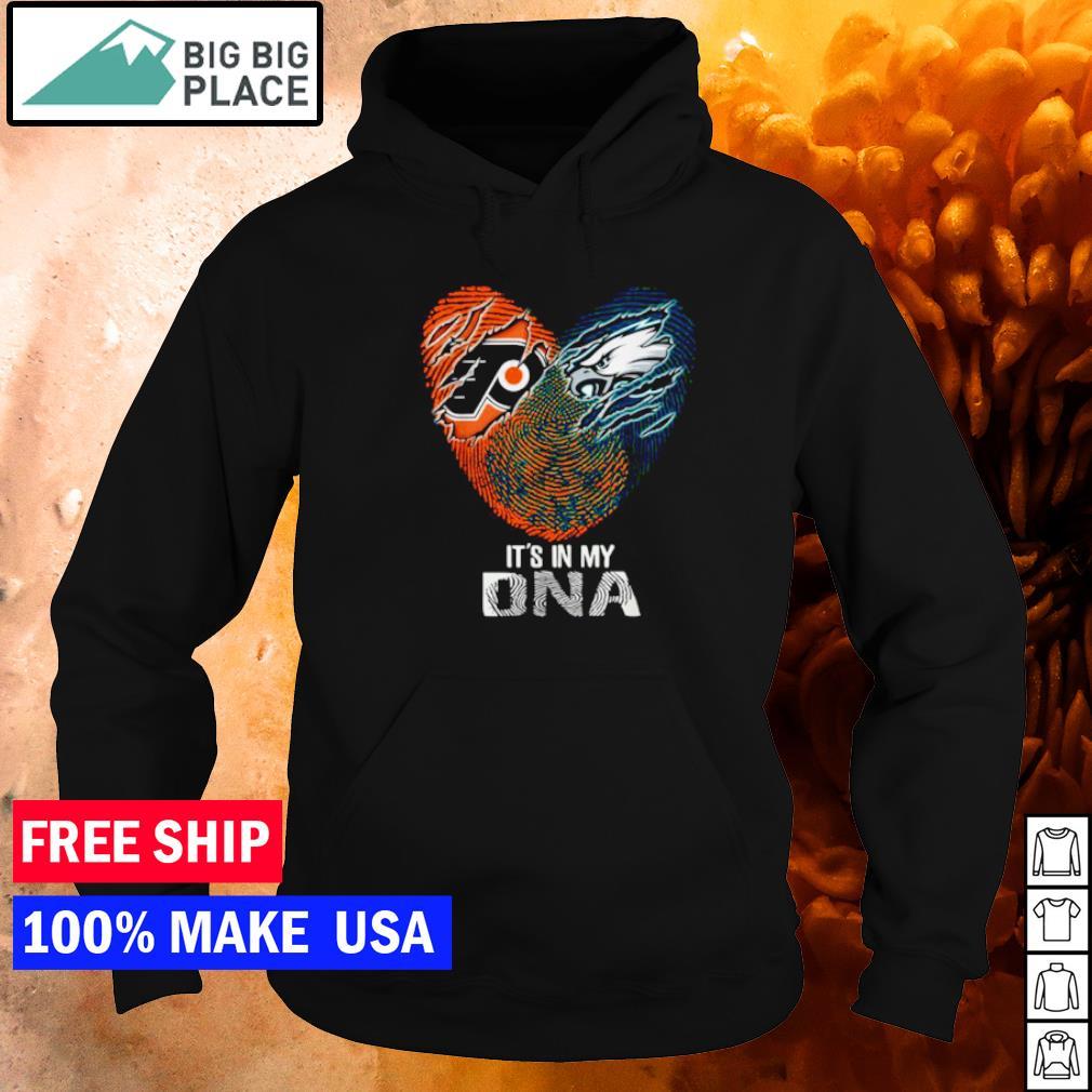 Philadelphia Flyers and Philadelphia Eagles it's in my DNA s hoodie