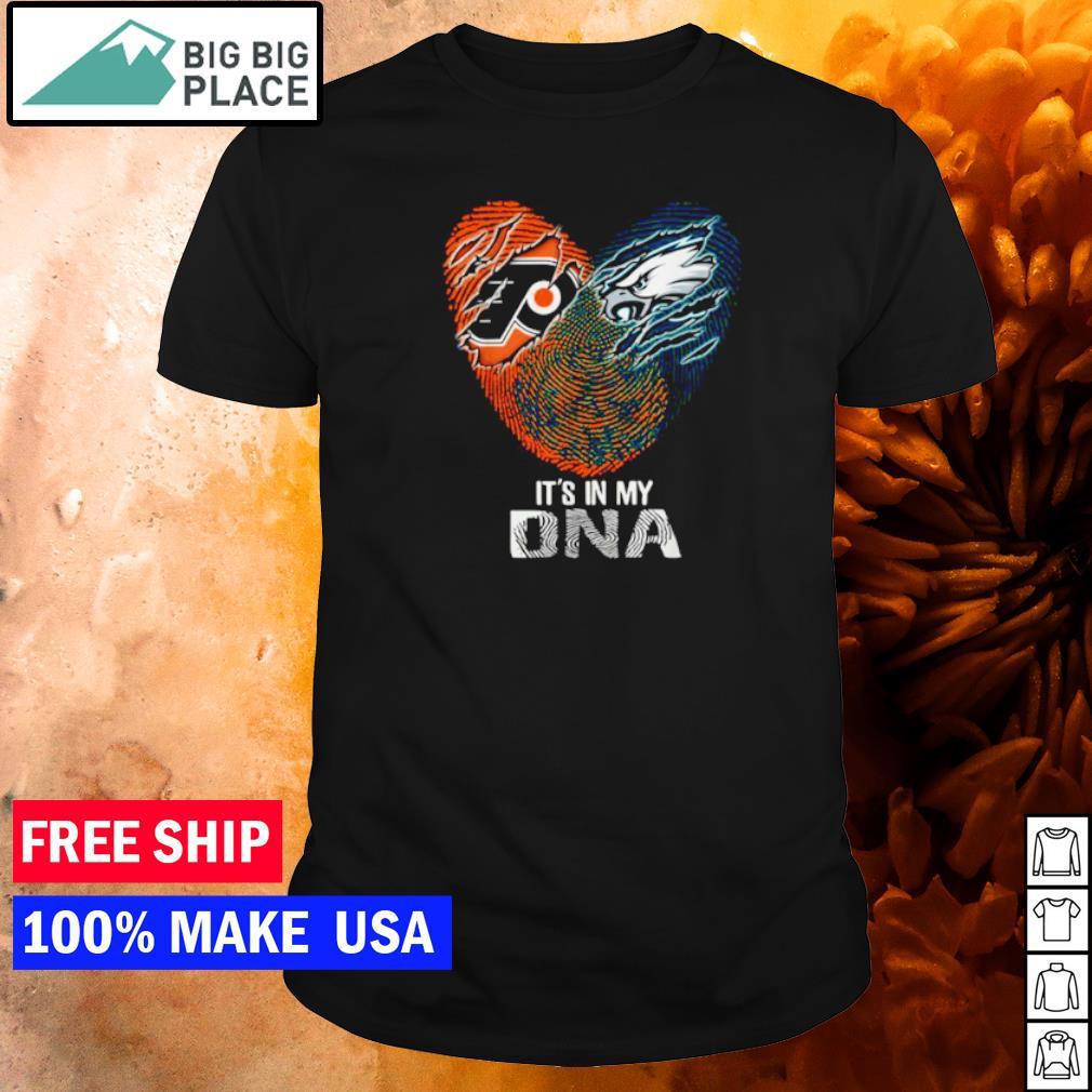 Philadelphia Flyers and Philadelphia Eagles it's in my DNA shirt