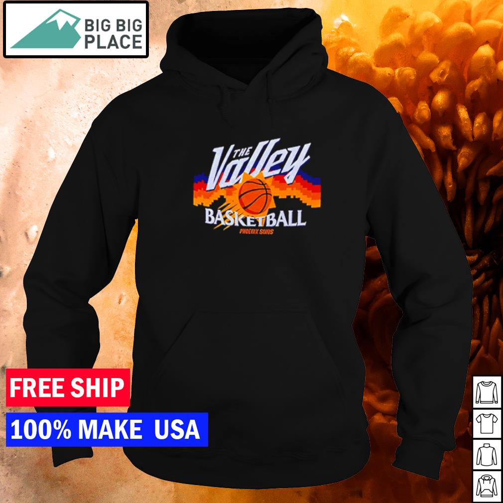 Phoenix Suns the valley basketball s hoodie
