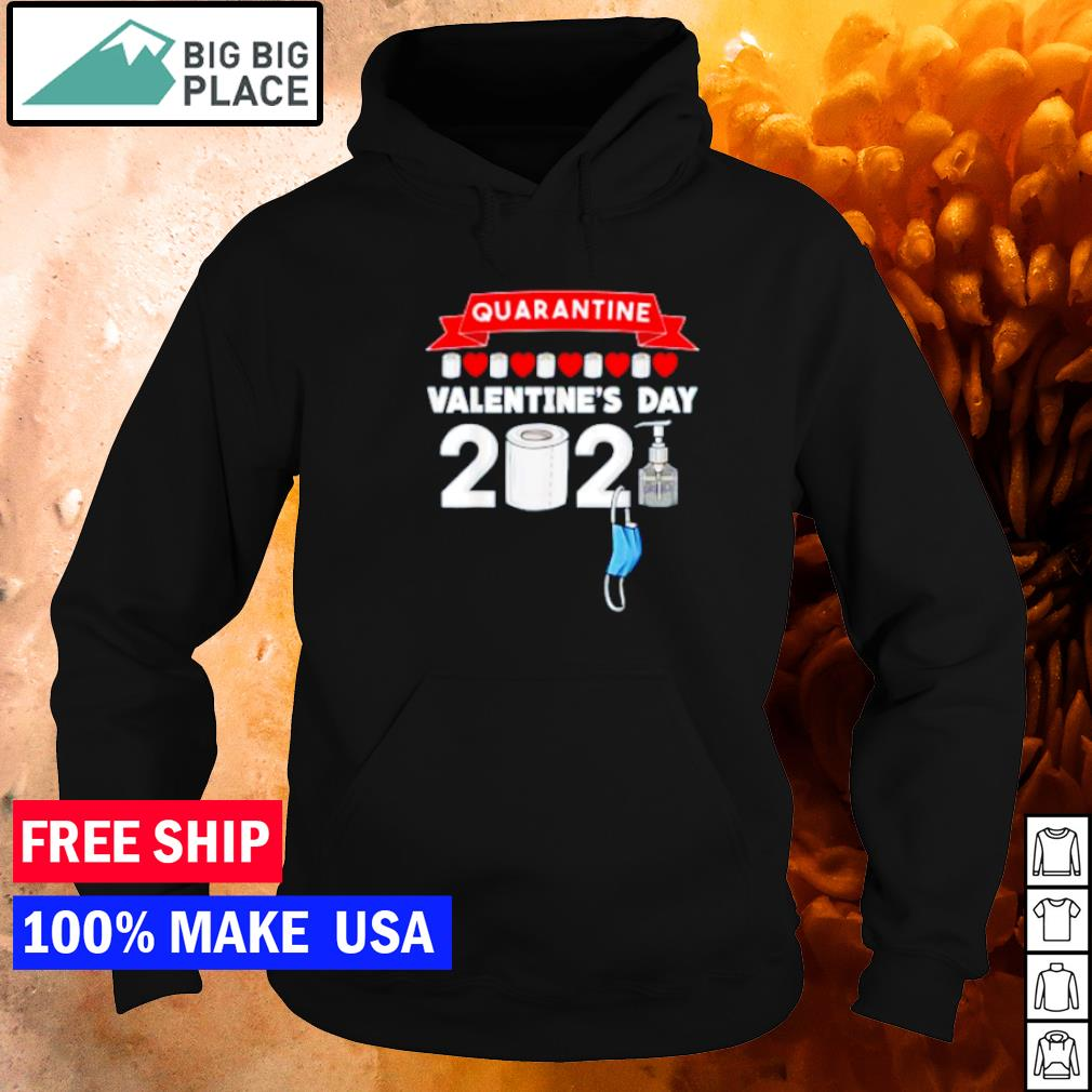 Quarantine valentine's day 2021 mask toilet paper and sanitizer s hoodie