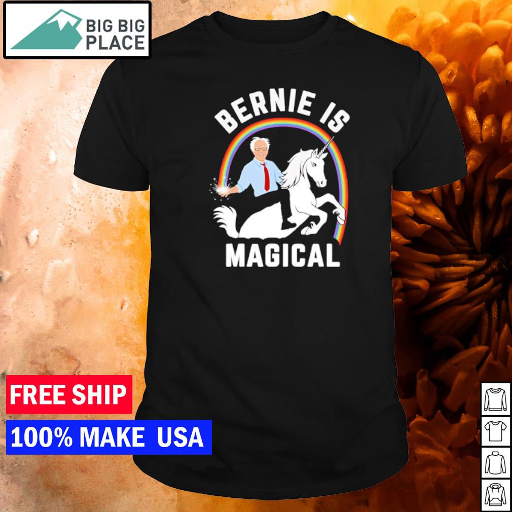 Riding unicorn Bernie is magical Bernie Sanders shirt