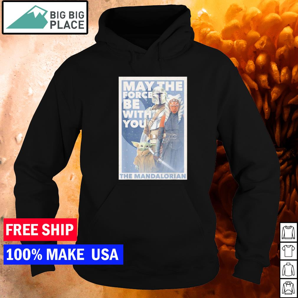 Star Wars The Mandalorian may the force be with you s hoodie