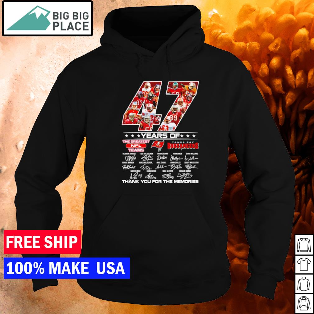 Tampa Bay Buccaneers 47 years of the greatest NFL teams thank you for the memories s hoodie