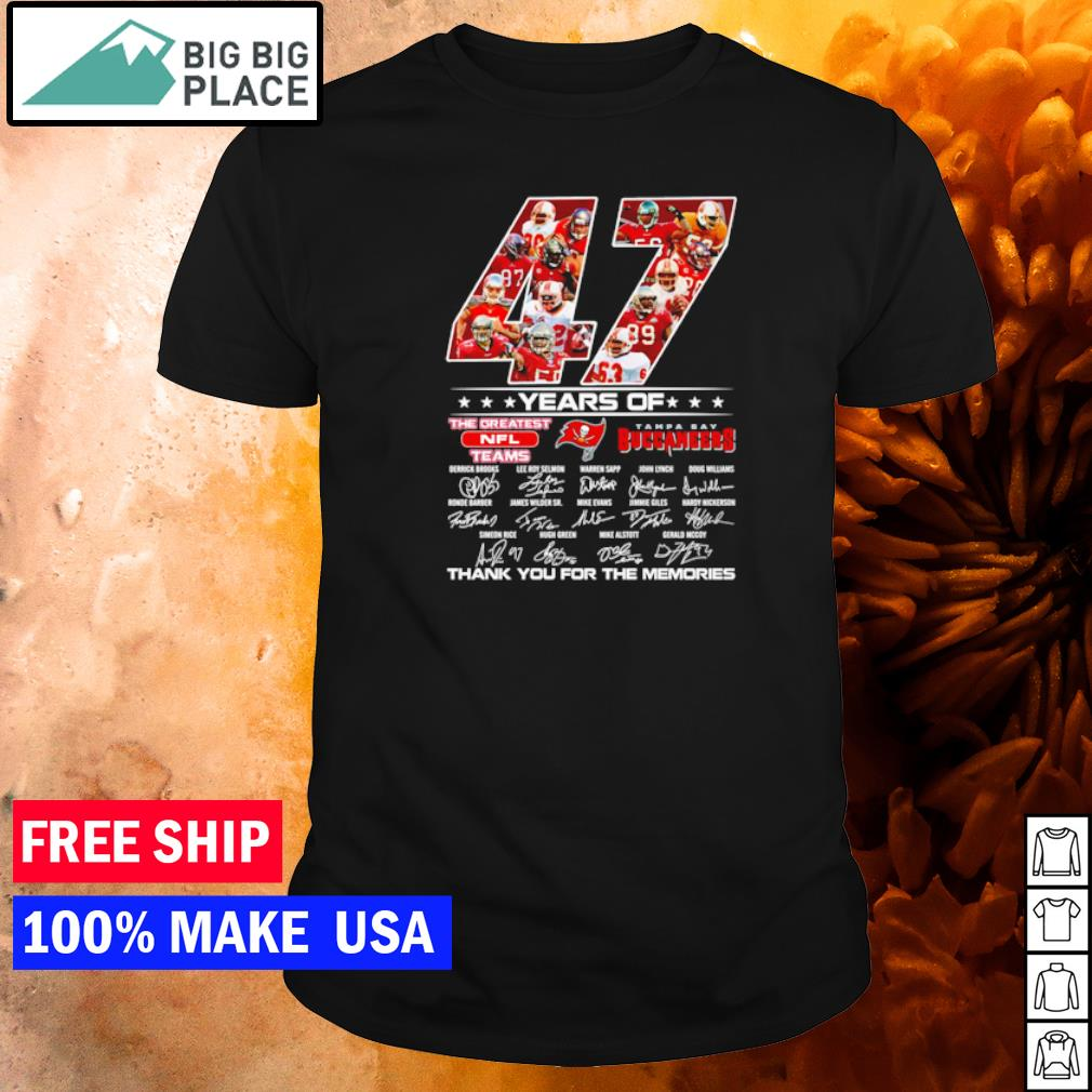 Tampa Bay Buccaneers 47 years of the greatest NFL teams thank you for the memories shirt