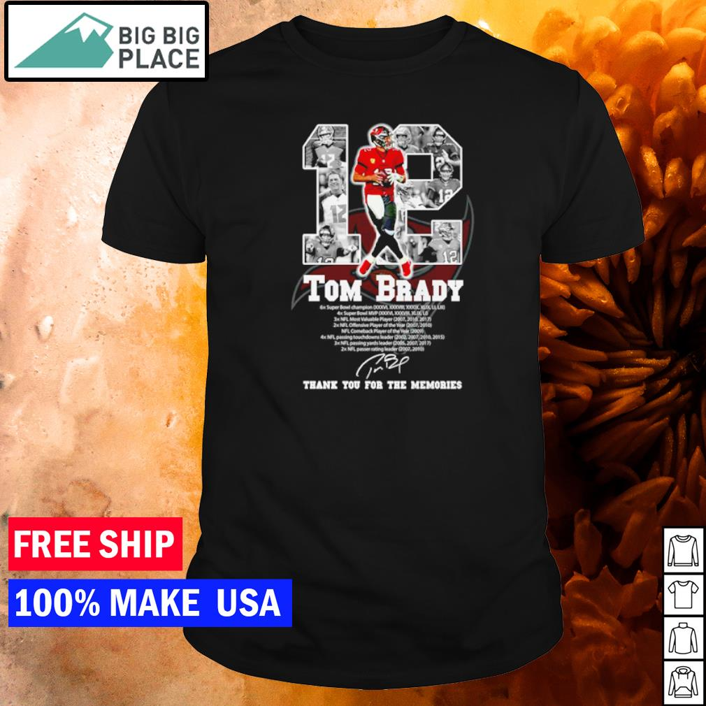 Tampa Bay Buccaneers Tom Brady number 12 Champion NFL thank you for the memories shirt