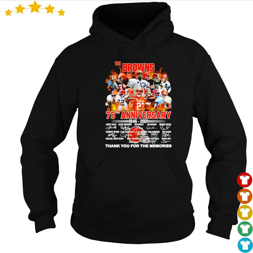 The Cleveland Browns 75th anniversary 1946 2021 thank you for the memories signature s hoodie