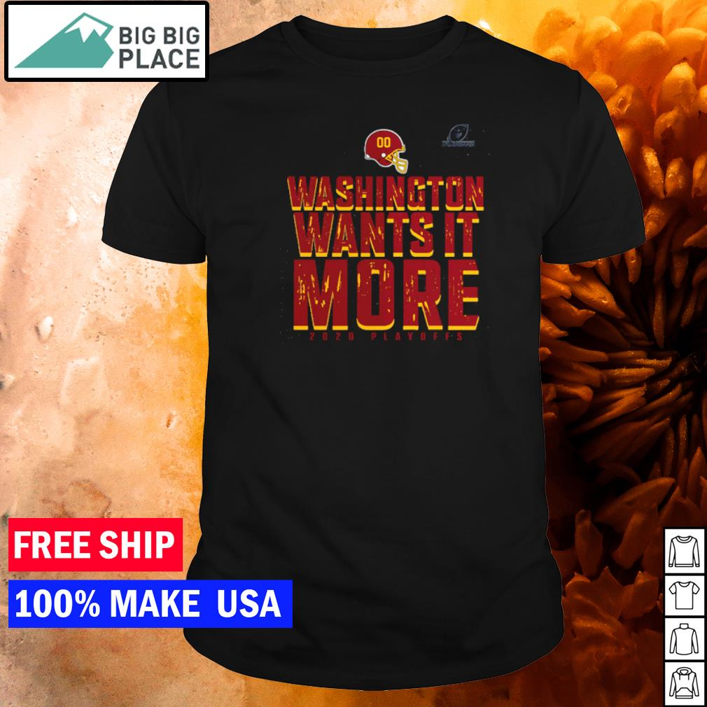 Washington Football wants it more 2020 playoffs shirt