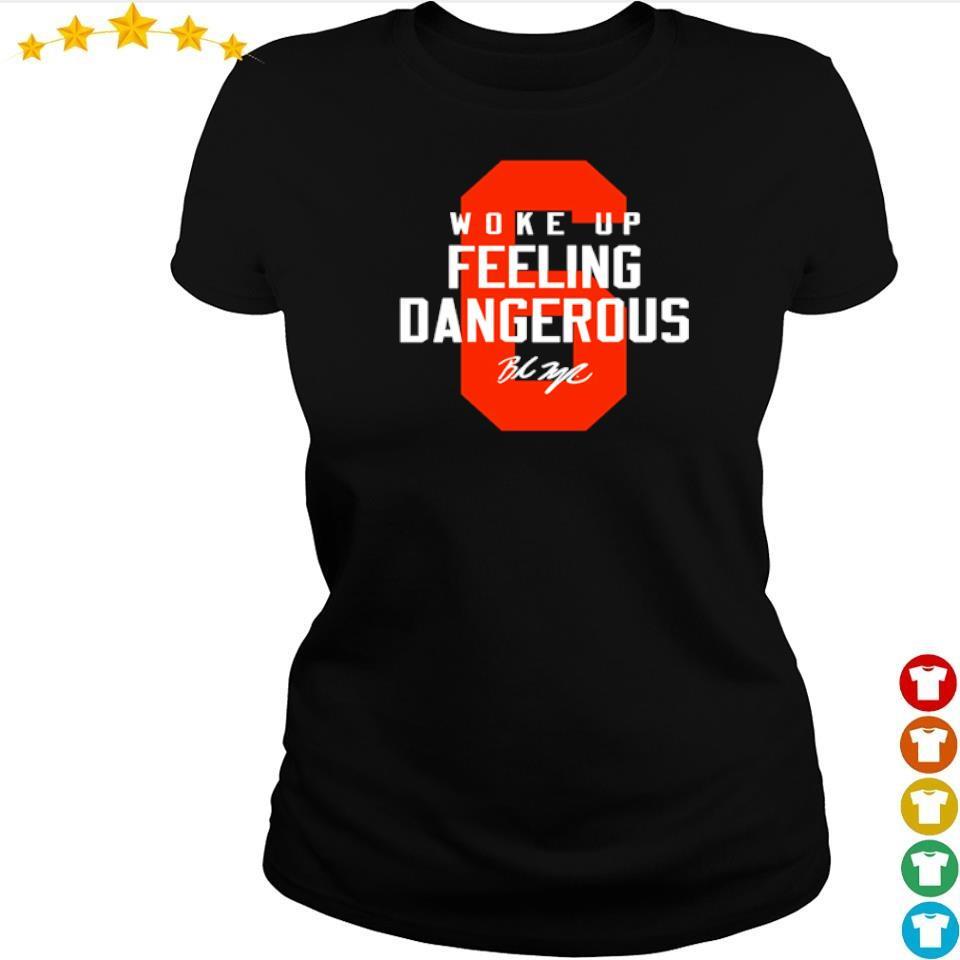 Woke up feeling dangerous 2021 s ladies tee