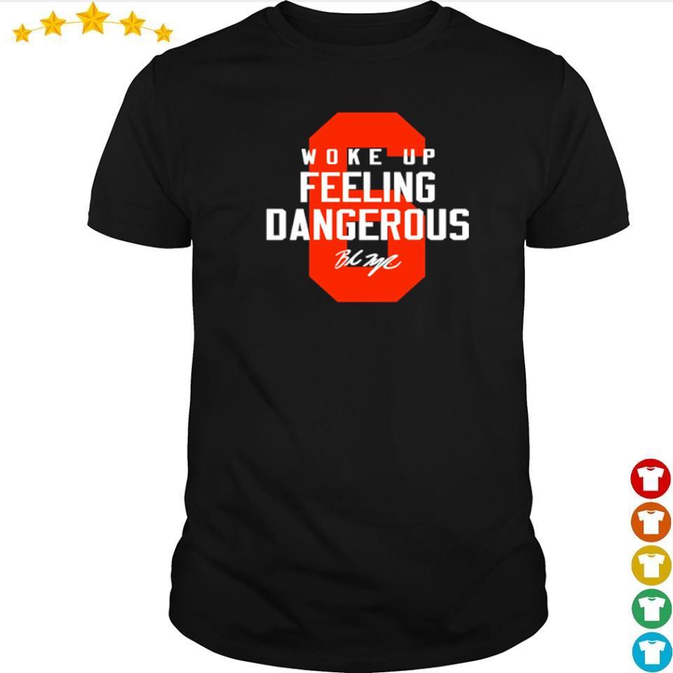 Woke up feeling dangerous 2021 s shirt